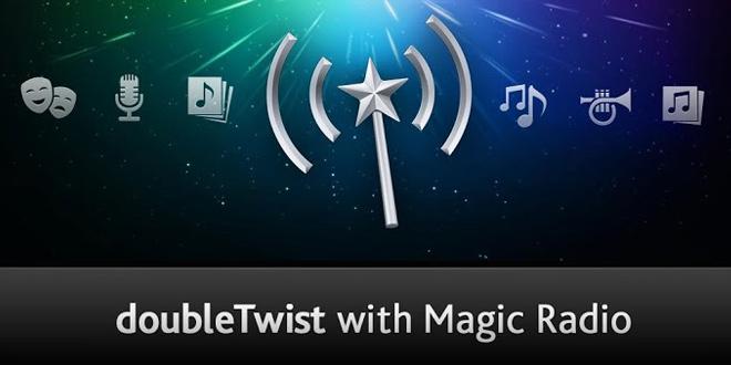 Double Twist With Magic Radio